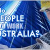 Why Do People Want To Work In Australia?