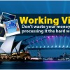Working Visas, Don't Waste Your Money and Time Processing it the Hard Way