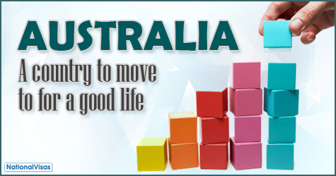 Australia, a country to go if you want a good life